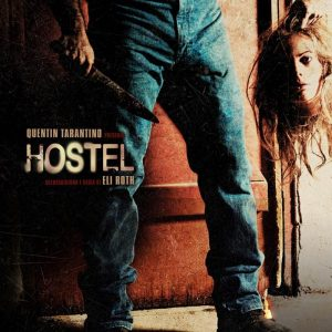 Hostel: Η Αρχή Της Παράνοιας